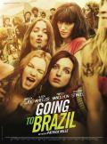 bande annonce Going To Brazil